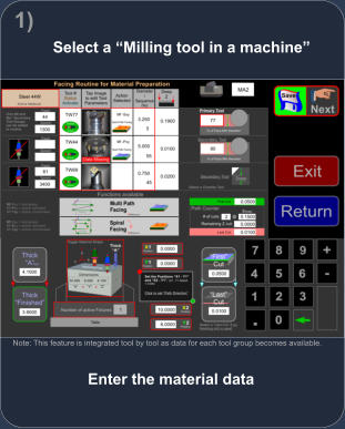 "Enter the material data Note: This feature is integrated tool by tool as data for each tool group becomes available. Select a ""Milling tool in a machine"" 1)"
